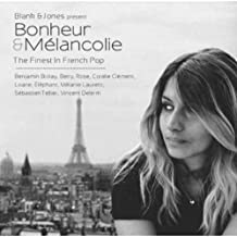 Bonheur & Mélancolie - The Finest In French Pop