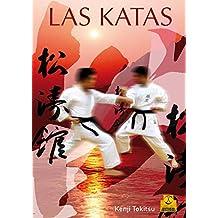 Las katas (Artes Marciales nº 54) (Spanish Edition)