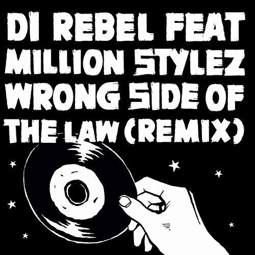 Wrong Side of the Law (Remix) [feat. Million Stylez]