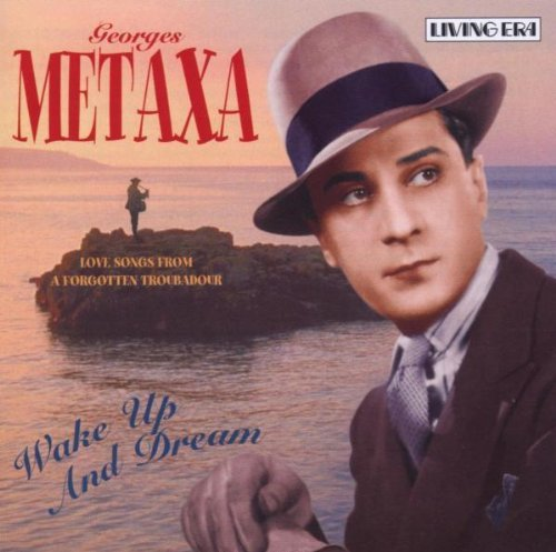 wake-up-and-dream-love-songs-from-a-forgotten-troubadour-by-georges-metaxa-2003-01-21
