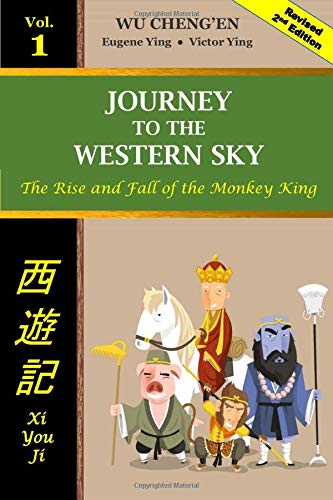 Journey to the Western Sky Vol 1: The Rise and Fall of the Monkey King