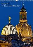 Nacht in deutschen Städten (Wandkalender 2019 DIN A3 hoch): Nächtliche Panoramafotos aus deutschen Städten (Planer, 14 Seiten ) (CALVENDO Orte)