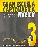 Gran Escuela Cartom??gica III by Roberto Giobbi (1995-01-01)