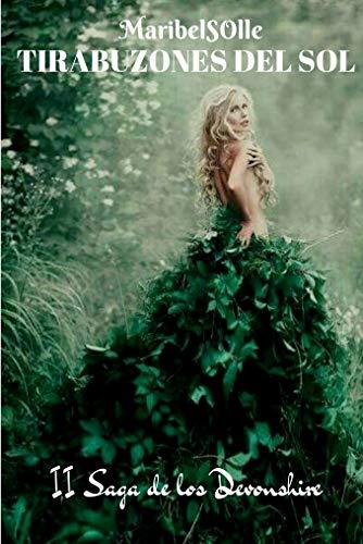 Tirabuzones del sol : ( II Saga de los Devonshire) Novela romántica histórica por Maria Isabel Salsench Ollé