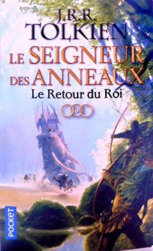 Le Seigneur des anneaux - tome 3 : Le Retour du Roi (3) par J.R.R. TOLKIEN