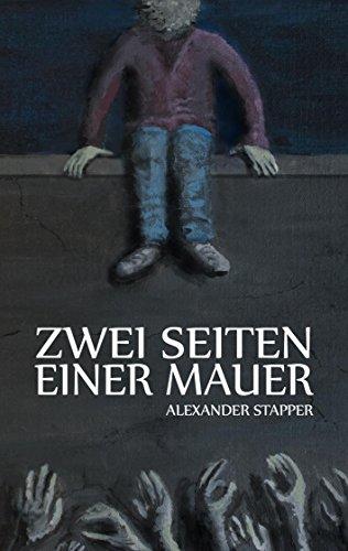Buchseite und Rezensionen zu 'Zwei Seiten einer Mauer' von Alexander Stapper