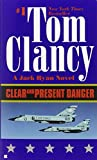 Clear and Present Danger (A Jack Ryan Novel, Band 4)