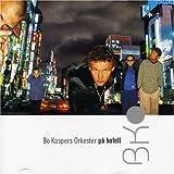 Songtexte von Bo Kaspers orkester - På hotell