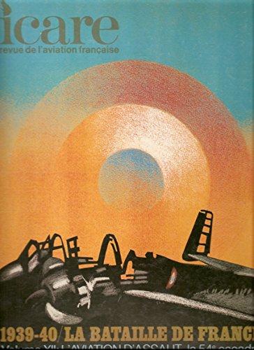 Icare revue de l'aviation française n° 94 1939-40 L'aviation d'assaut tome III