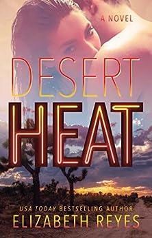 Desert Heat: A Novel by [Reyes, Elizabeth]