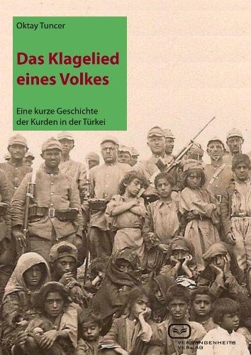 Das Klagelied eines Volkes: Eine kurze Geschichte der Kurden in der Türkei