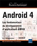Android 4 - Les fondamentaux du développement d'applications Java