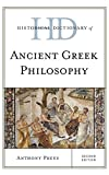 Historical Dictionary of Ancient Greek Philosophy (Historical Dictionaries of Religions, Philosophies, and Movements Series)