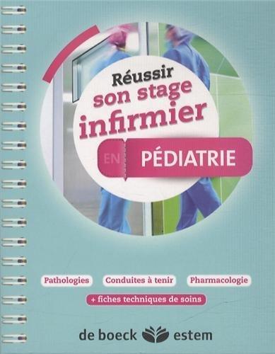 Réussir son stage infirmier - Pédiatrie by Florence Couderc (2014-02-07)