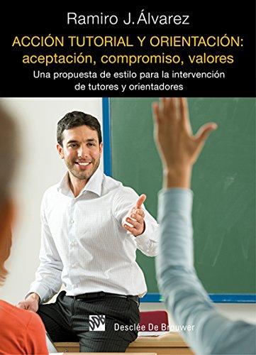 Acción tutorial y orientación: aceptación, compromiso, valores (AMAE) (Spanish Edition)