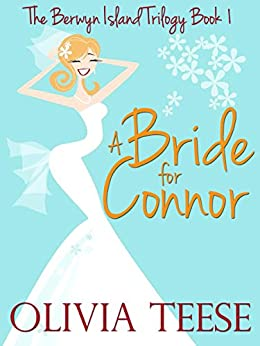 A Bride for Connor: The Berwyn Island Trilogy Book 1 (English Edition) par [Teese, Olivia]