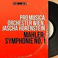 Mahler: Symphonie No. 1 (Mono Version)