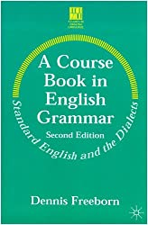 A Course Book in English Grammar (Studies in English Language)