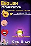 #1: English Pronunciation: Pronounce It Perfectly in 4 months Fun & Easy
