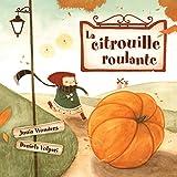 La citrouille roulante (3-7 ans, lecteurs débutants, livre automne enfant)