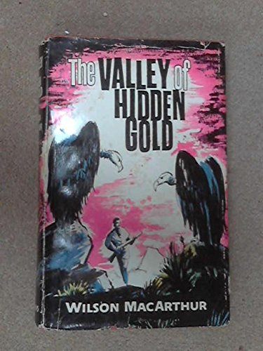 the-valley-of-hidden-gold-a-larry-pearson-story
