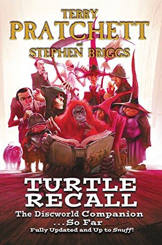 Turtle Recall: The Discworld Companion . . . So Far por Terry Pratchett