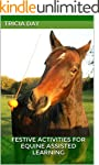 Festive Activities for Equine Assiste...