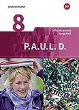 P.A.U.L. D. - Persönliches Arbeits- und Lesebuch Deutsch - Differenzierende Ausgabe für Realschulen und Gemeinschaftsschulen in Baden-Württemberg: Schülerbuch 8 - Frank Radke