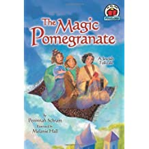 The Magic Pomegranate: A Jewish Folktale (On My Own Folklore) by Peninnah Schram (2008-08-01)