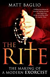 The Rite: The Making of a Modern Exorcist by Matt Baglio (2010-04-01)