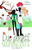Due perfetti sconosciuti (Love Match Vol. 4) (Italian Edition)