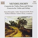 Mendelssohn : concerto pour violon, piano et cordes, concerto pour violon et cordes