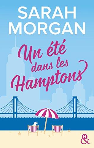Un été dans les Hamptons : Après Rencontre dans l'Upper East Side, la suite de a nouvelle série de Sarah Morgan (&H) par Sarah Morgan