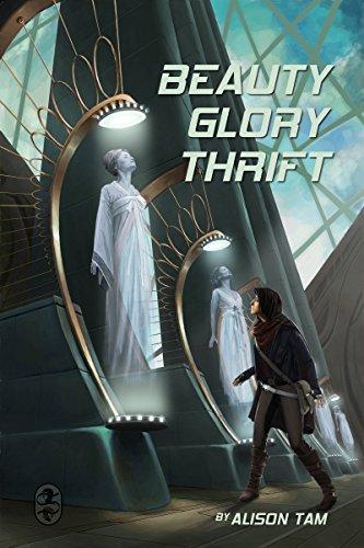 Beauty, Glory, Thrift (English Edition)