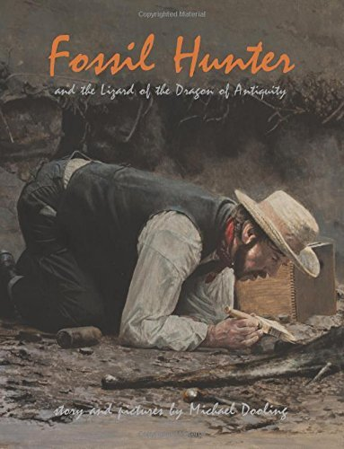 Fossil Hunter: and the Lizard of the Dragon of Antiquity by Michael Dooling (2015-10-01) par Michael Dooling;