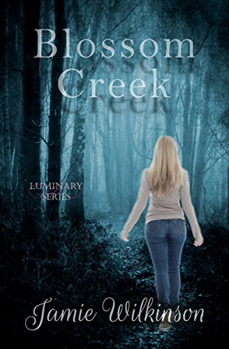 Blossom Creek (The Luminary Series Book 1) (English Edition)
