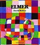 Elmer / [texte et dessins de] David McKee | McKee, David (1935-....). Auteur