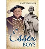 [(Essex Boys)] [ By (author) Karen Bowman ] [August, 2013]