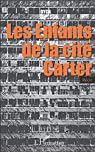 Enfants de la Cite Carter Recit par Dyca