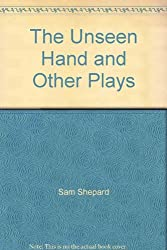The Unseen Hand and Other plays
