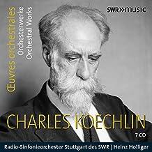 Koechlin: Orchesterwerke [7 CDs]