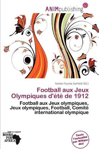 Football Aux Jeux Olympiques D' T de 1912