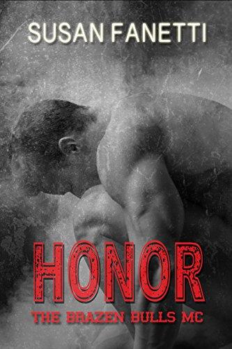 Honor (The Brazen Bulls MC Book 5)