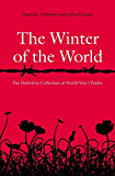 The Winter of the World: Poems of the Great War (English Edition)