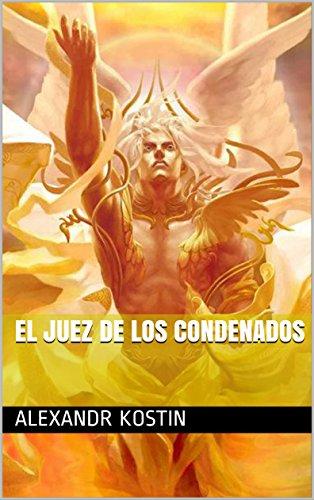 EL JUEZ DE LOS CONDENADOS