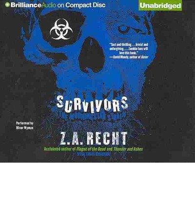[ Survivors (Morningstar Strain #3) ] By Recht, Z A (Author) [ Jun - 2013 ] [ Compact Disc ]