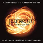 Cat People (Putting Out Fire) [feat....