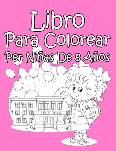 Libro Para Colorear Per Niñas De 8 Años