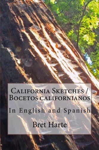 California Sketches / Bocetos californianos