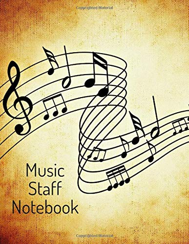 Music Staff Notebook: Blank music staff notebook; manuscript paper